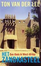 Het zandkasteel - Ton van der Lee (ISBN 9789044602333)