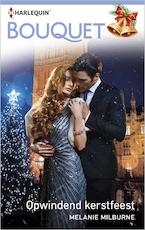 Opwindend kerstfeest - Melanie Milburne (ISBN 9789402532012)
