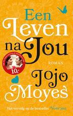 Een leven na jou - Jojo Moyes (ISBN 9789026145544)