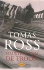 Omwille van de troon - Tomas Ross (ISBN 9789023404484)