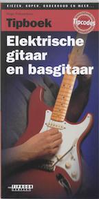 Tipboek elektrische gitaar en basgitaar - Hugo Pinksterboer, René de Graaff (ISBN 9789076192055)