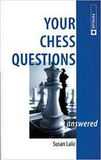 Your chess questions answered - Susan Lalic (ISBN 9780713484069)