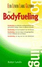 Een leven lang gezond met BodyFueling