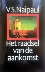 Het raadsel van de aankomst - V.S. Naipaul, C.A.G. van den Broek (ISBN 9789029532396)