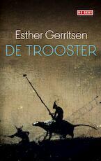 De trooster - Esther Gerritsen (ISBN 9789044540154)