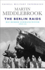 Berlin Raids - Martin Middlebrook (ISBN 9780304353477)