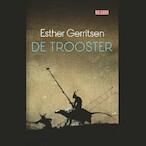 De trooster - Esther Gerritsen (ISBN 9789044540819)