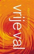 Vrije val - Saskia de Coster (ISBN 9789035123762)
