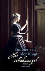 Het schaduwspel - Simone van der Vlugt (ISBN 9789026337031)