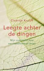 Leegte achter de dingen - Claartje Kruijff (ISBN 9789026344312)