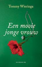 Een mooie jonge vrouw - Tommy Wieringa (ISBN 9789403105406)