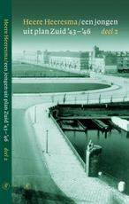 Een jongen uit plan Zuid '43-'46 / 2 - H. Heeresma (ISBN 9789029563048)