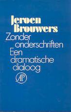 Zonder onderschriften - Jeroen Brouwers (ISBN 9789029508056)