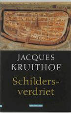 Schildersverdriet - J. Kruithof (ISBN 9789045014715)