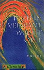 Je zielsverwant wacht op je - ... Michael, Ananto Dirksen (ISBN 9789069634357)