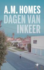 Dagen van inkeer - A.M. Homes (ISBN 9789403129808)