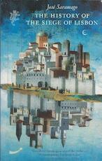 The History of the Siege of Lisbon - José Saramago (ISBN 9781860461323)