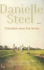 Vrienden voor het leven - Danielle Steel (ISBN 9789021807522)