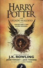 Harry Potter y el legado maldito / Harry Potter and the Cursed Child - J. K. Rowling (ISBN 9788498388473)