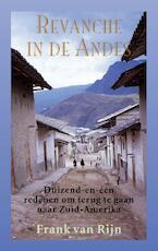 Revanche in de Andes - Frank van Rijn (ISBN 9789038926728)