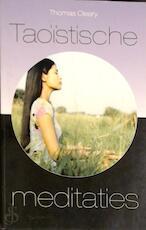 Taoïstische meditaties - Thomas Cleary, May Verheyen, Jolanda Te Lindert (ISBN 9789055019755)