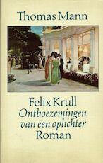 Felix Krull - Thomas Mann (ISBN 9789029002158)