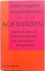 Ach Europa! - H.M. Enzensberger (ISBN 9789023430940)