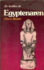 Zo leefden de Egyptenaren