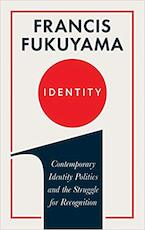 Identity - Francis Fukuyama (ISBN 9781781259801)