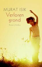 Verloren grond - Murat Isik (ISBN 9789041415721)