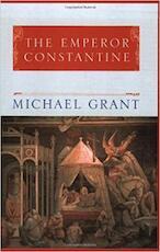 The Emperor Constantine - Michael Grant (ISBN 9780753805282)