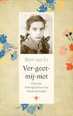 Ver-geet-mij-niet - Bart van Es (ISBN 9789403127606)