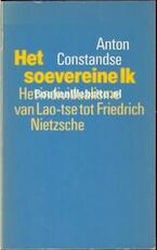 Het soevereine Ik - Anton L. Constandse (ISBN 9789029017916)