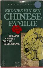 Kroniek van een Chinese familie - Frank. Ching (ISBN 9789051212327)