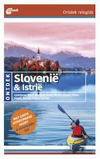 ONTDEK SLOVENIË & ISTRIË - Daniela Schetar- Köthe (ISBN 9789018044572)