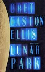 Lunar park - Bret Easton Ellis (ISBN 9789041409607)