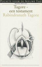 Tagore, een testament - Rabindranath Tagore, Indu Dutt, Aleid Swierenga (ISBN 9789021520315)