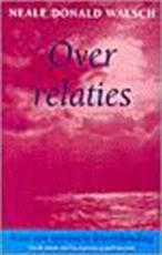 Over relaties - Neale Donald Walsch, Ruud van der Helm (ISBN 9789021587509)