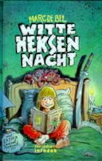 Witte-Heksennacht - Marc de Bel (ISBN 9789065655967)