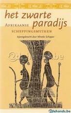 Het zwarte paradijs - Mineke Schipper (ISBN 9789038907833)