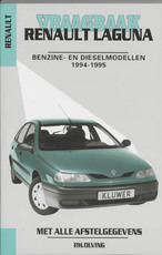 Vraagbaak Renault Laguna 1994-1995 - Unknown (ISBN 9789020129472)
