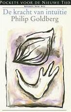 De kracht van intuïtie - Philip Goldberg, Anders Pieterse (ISBN 9789021519388)
