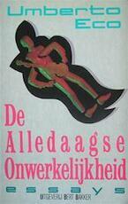De alledaagse onwerkelijkheid - Umberto Eco, Frans Denissen (ISBN 9789035103832)