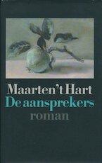 De aansprekers - Maarten 't Hart (ISBN 9789029518246)