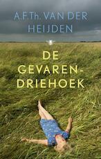 De gevarendriehoek - A.F.Th. van der Heijden (ISBN 9789023480211)