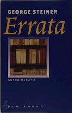 Errata - George Steiner, René Kurpershoek (ISBN 9789029055604)