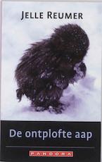 Ontplofte aap - Jelle Reumer (ISBN 9789025434311)
