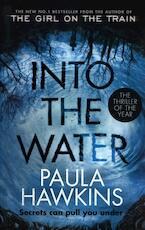 Into the Water - Paula Hawkins (ISBN 9781784162245)