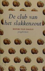 De club van het slakkenzout - Henri van Daele (ISBN 9789020934380)
