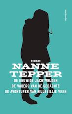 De drie romans - Nanne Tepper (ISBN 9789492928078)